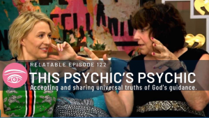 "Dr. Linda Salvin image with the text: ""This Psychic's Psychic: Relatable Episode 122"