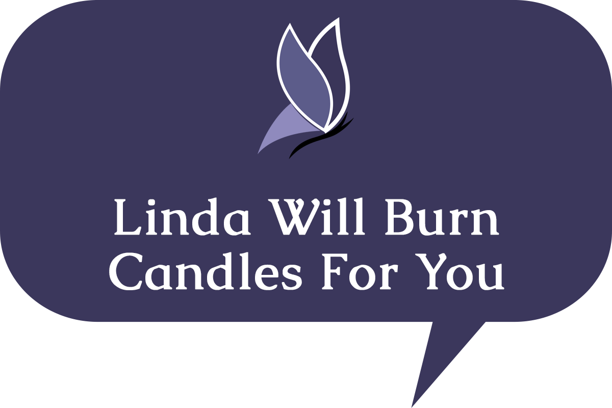 Linda Will Burn Candles For You